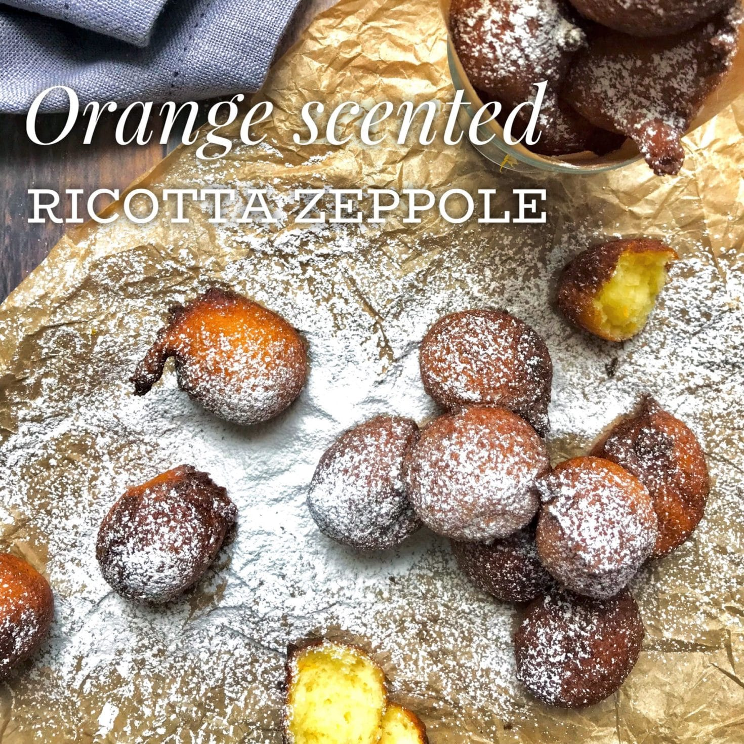 Orange Scented Ricotta Zeppole