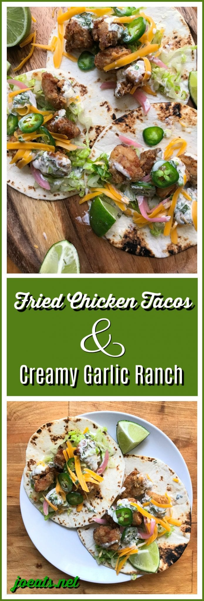 Fried Chicken Tacos with Creamy Garlic Ranch