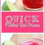 Quick Pickled Red Onions