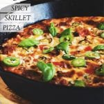 cast iron skillet pizza with text overlay