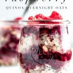 "glass jar of chocolate raspberry quinoa overnight oats with text overlay that reads ""chocolate & raspberry overnight oats"" and ""Joeats.net"""