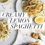 "overhead shot of two plates of creamy lemon spaghetti with crunchy panko breadcrumbs. text overlay that reads ""creamy lemon spaghetti"""