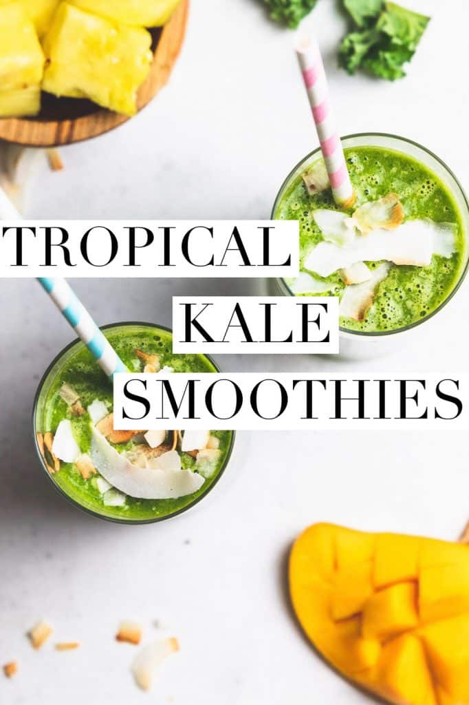 """two green smoothies with colorful straws and text overlay that reads """"tropical kale smoothies"""""""
