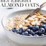 blueberry almond creamy vegan oatmeal