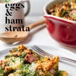 green eggs and ham strata on a plate with fork, and baking dish in background